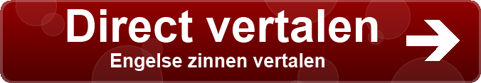 Vertaling van Nederlands naar Engels Online Snel en