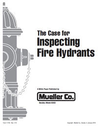 White Paper: The Case For Inspecting Fire Hydrants