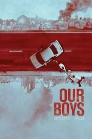 Our Boys Serie Completa Online