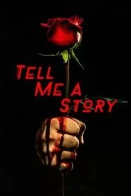 Tell Me a Story Serie Completa Online