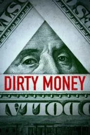 Dirty Money Serie Completa