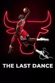 The Last Dance Serie Completa