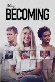 Becoming 1×10 HD Online Temporada 1 Episodio 10