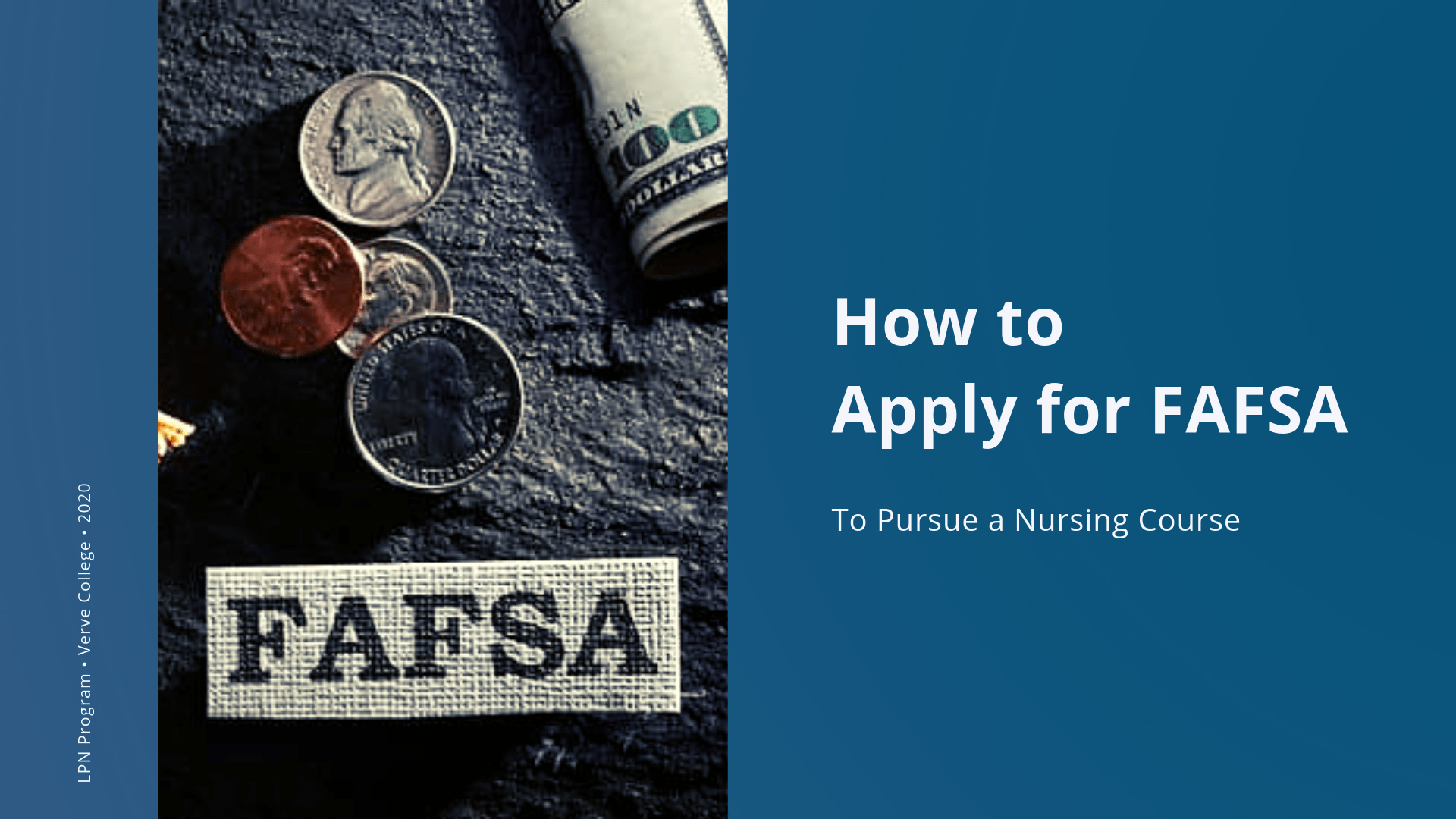How to Apply for FAFSA To Pursue a Nursing Course