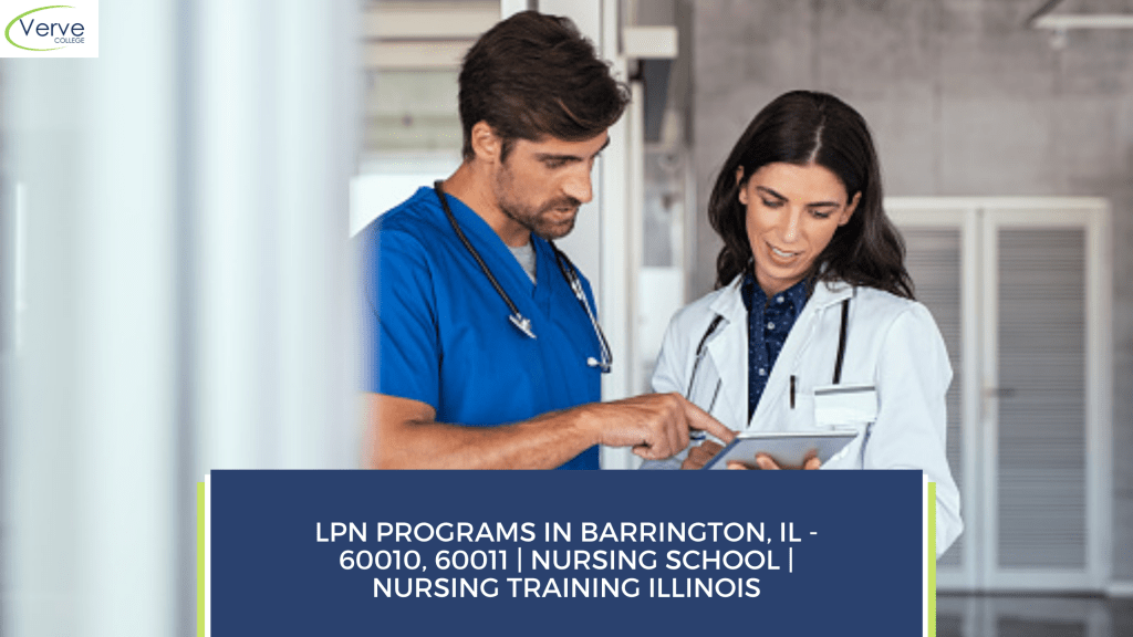 LPN Programs in Barrington, IL - 60010, 60011 _ Nursing School _ Nursing Training Illinois