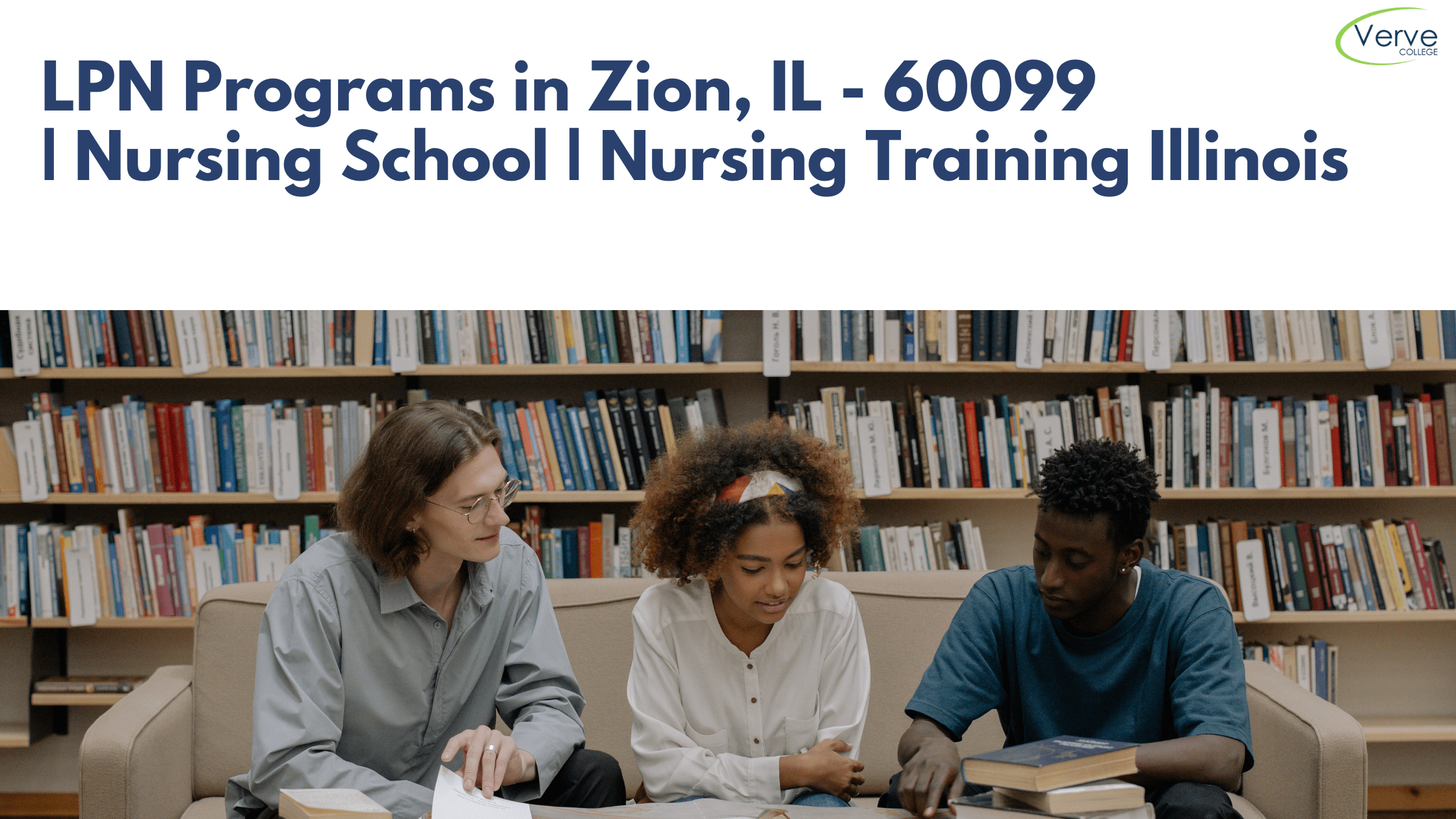 LPN Programs in Zion, IL – 60099 | Nursing School | Nursing Training Illinois
