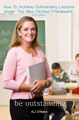how to achieve outstanding lessons under the new ofsted framework