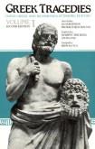 Greek Tragedies, Vol. 1