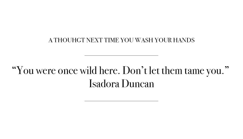 Quote by Isadora Duncan
