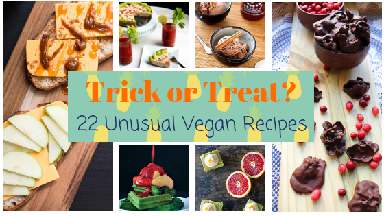 Trick or Treat? 22 Unusual Vegan Recipes