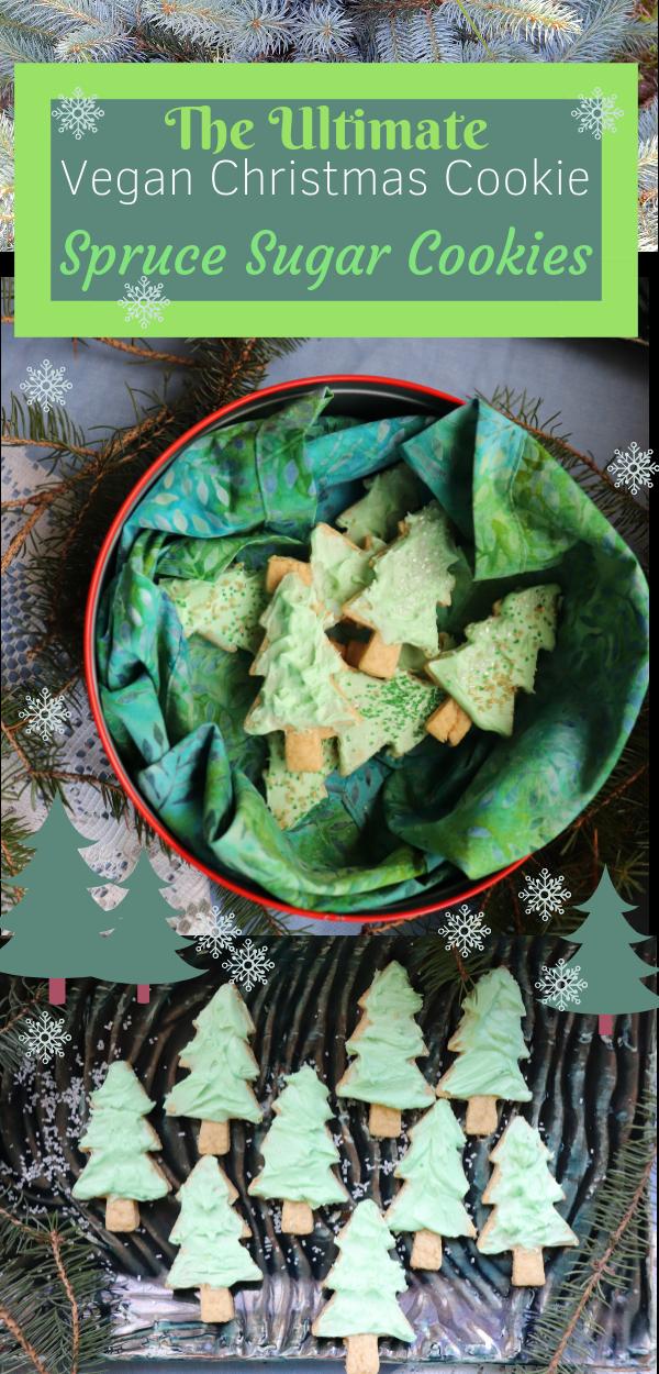The Ultimate Vegan Christmas Cookie Vegan Spruce Sugar Cookies