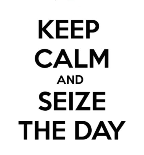 VeryVeryChic: Monday Inspiration: Seize the Day!