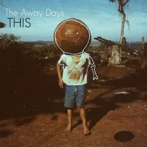theawaydays-this