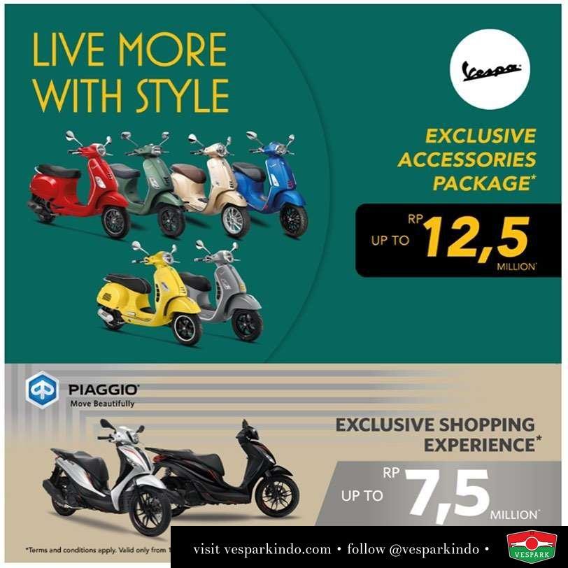 Vespa Live more with style. Free exclusive genuine Vespa accessories package up to 12.5jt Untuk pembelian unit Vespa Silakan hub Vespark untuk informasi lengkap. 061-4565454 / wa 0815-21-595959 Melayani pembelian unit Aceh, Pekanbaru dan kota lainnya di Sumatera Utara Berlaku 01-30 Nov 2019