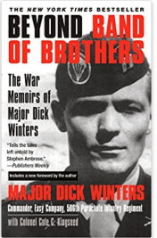 Beyond Band of Brothers: Dick Winters