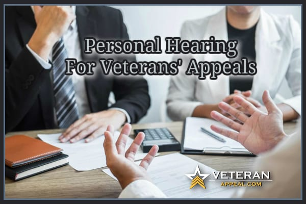 Personal Hearing for Veterans' Appeals