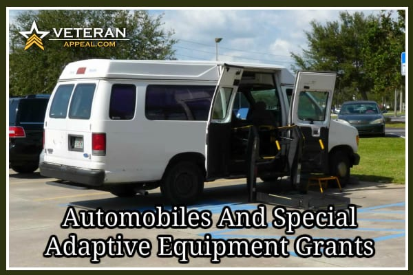 Automobiles and Special Adaptive Equipment Grants
