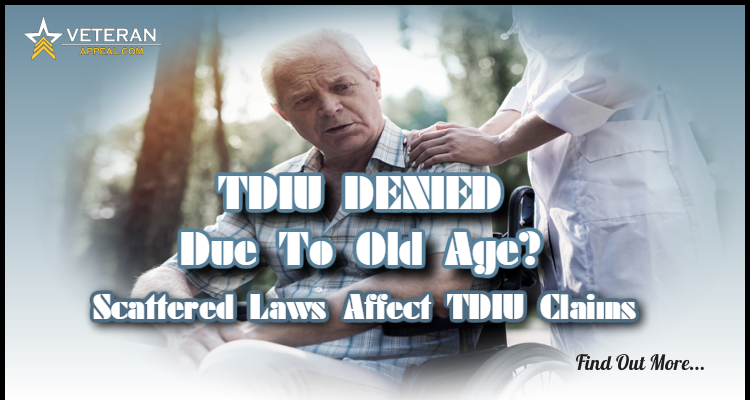 TDIU Denied Due To Old Age 750x400