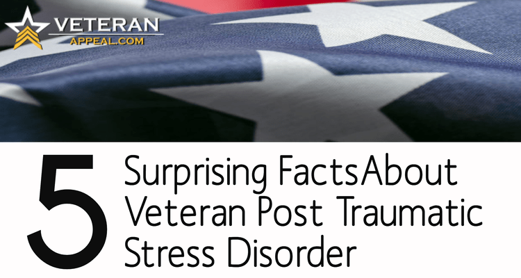 5 Surprising Facts About Veteran Post Traumatic Stress Disorder
