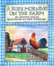 A busy morning on the farm