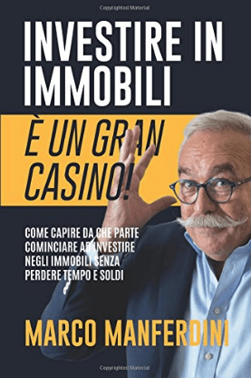 (SPONSORED) INVESTIRE IN IMMOBILI É UN GRAN CASINO!