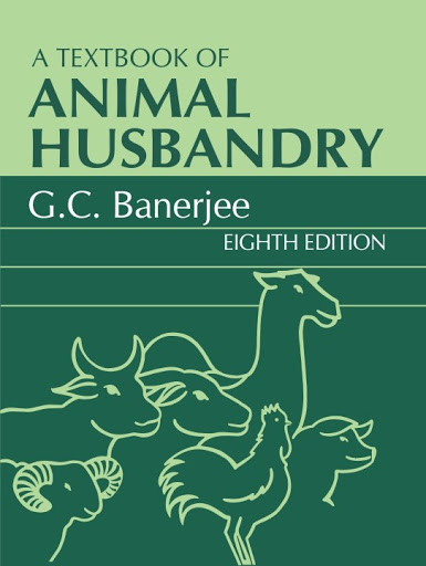 A Textbook of Animal Husbandry G.C Banerjee PDF Download