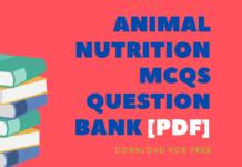 ANIMAL NUTRITION MCQs Question Bank [Pdf]