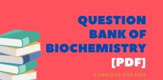 Question Bank Of Biochemistry