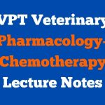 VPT Veterinary Pharmacology- Chemotherapy Lecture Notes