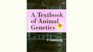 A Textbook of Animal Genetics P. Kanakaraj pdf free download • A Textbook of Animal Genetics P. Kanakaraj pdf free download