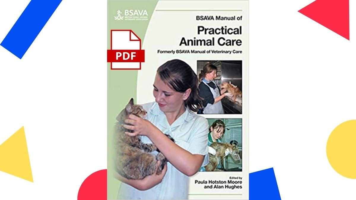 Bsava Manual of Practical Animal Care pdf