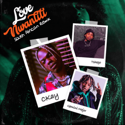CKay ft Gemini Major & Tshego – Love Nwantiti (South African Remix) mp3 Download  CKay released another new song titled Love Nwantiti (South African Remix) featuring Gemini Major & Tshego and you can download the mp3 track for free & fast on Vevohitsongs.