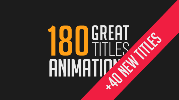 VIDEOHIVE 180 GREAT TITLE ANIMATIONS