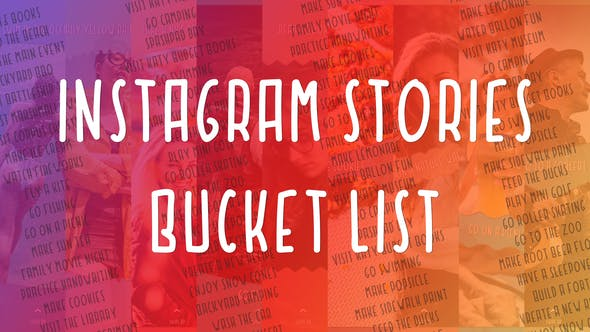 VIDEOHIVE INSTAGRAM STORIES BUCKET LIST