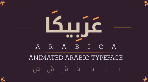 ARABICA- ANIMATED ARABIC TYPEFACE