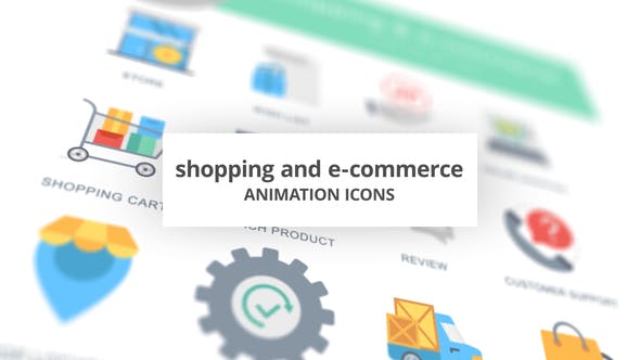 Shopping and E-Commerce – Animation Icons
