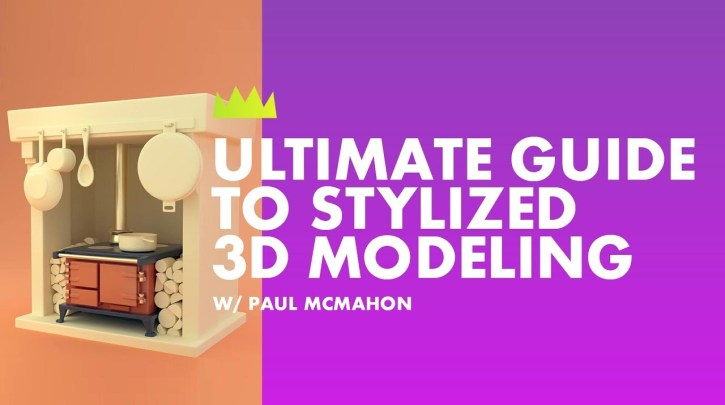 Mograph Mentor Ultimate Guide to Stylized 3d Modeling
