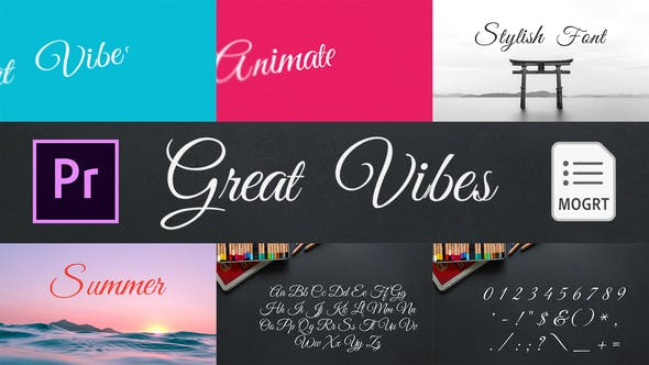 Great Vibes - Animated Typeface for Premiere Pro