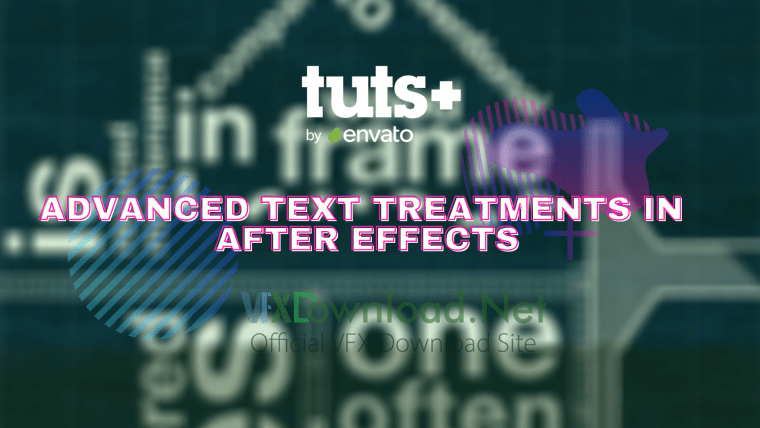 Tutsplus - Advanced Text Treatments in After Effects