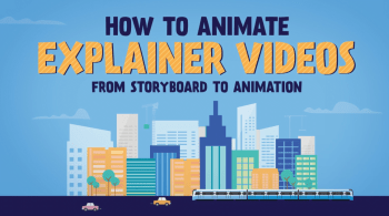 Intro to Motion Graphics Explainer Videos From Storyboard to Animation