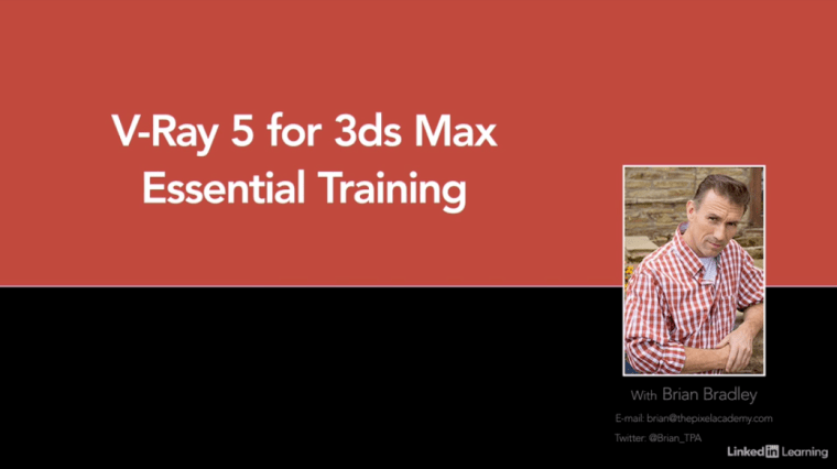 Rendering with V-Ray 5 for 3ds Max Essential Training By Brian Bradley