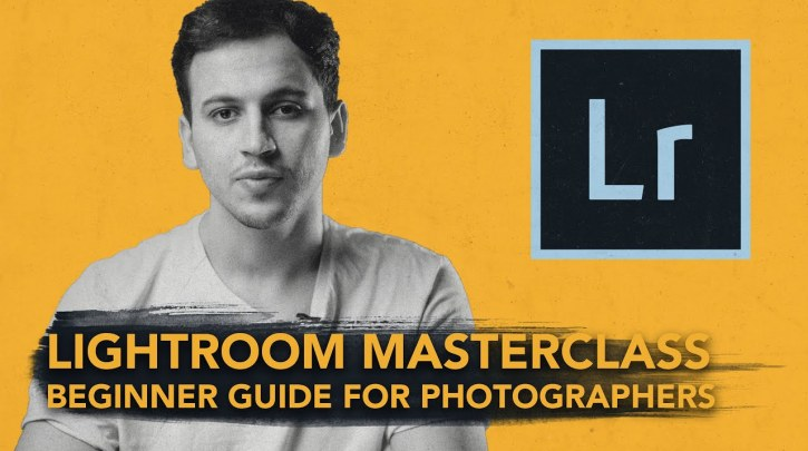 Adobe Lightroom Masterclass | Beginner guide for Photographers By Kaiwan Shaban