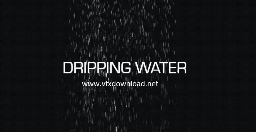 Actionvfx - Dripping Water Assets 2K-PRORES