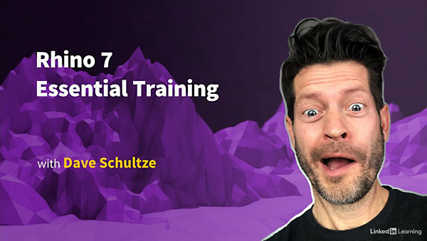Rhino 7 Essential Training with Dave Schultze