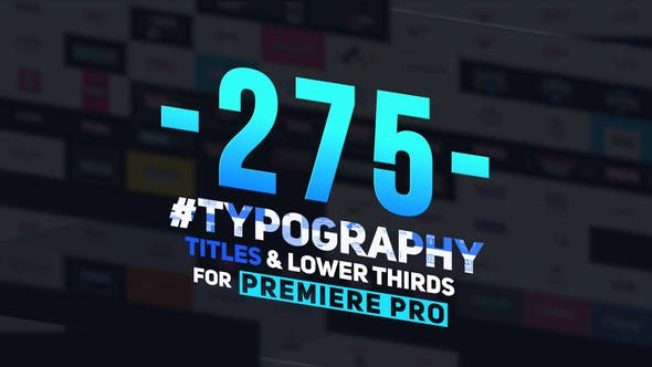 Videohive 275 Typography, Titles and Lower Thirds 23850953