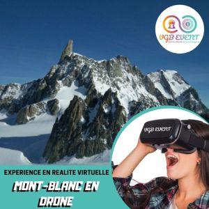 Survol du mont blanc en drone expériences en réalité virtuelle VGB EVENT Lyon Rhone alpes France