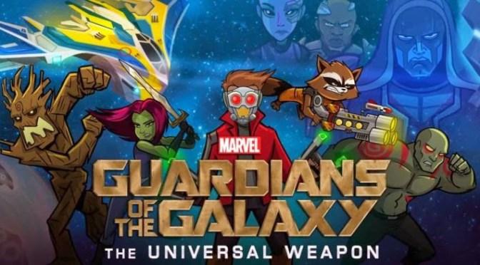 Guardianes de la Galaxia: Arma Universal, el nuevo juego para dispositivos moviles