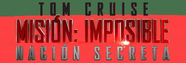 Se revela el póster final de Misión Imposible: Nación Secreta