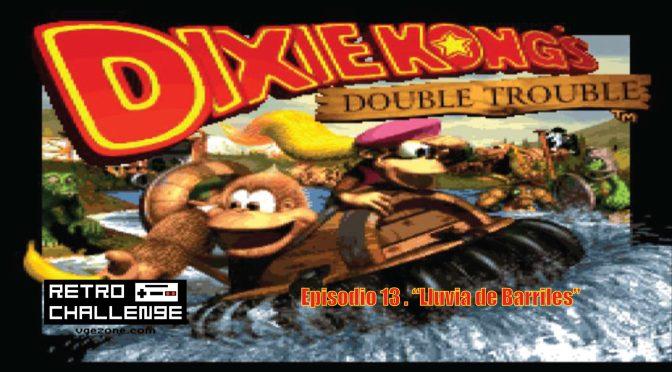 "Retro Challenge | Ep. 13 ""Lluvia de barriles"""
