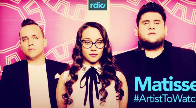 Matisse viene con una propuesta única para el pop mexicano, y Rdio los pone en la mira
